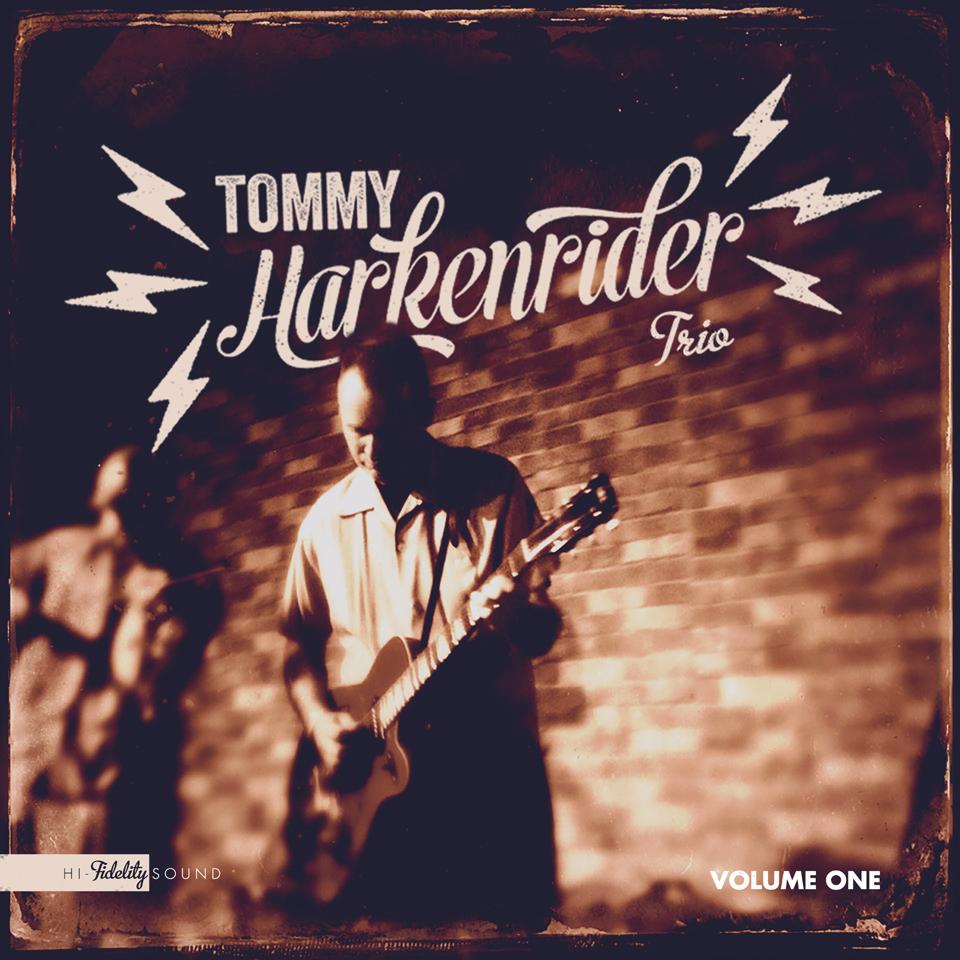 Tommy Harkenrider Trio EP Vol.  2